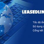Dịch vụ Internet LeasedLine - Hướng dẫn cách sử dụng