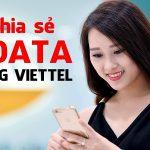 Cách chia sẻ data 4G Viettel cho thuê bao Viettel khác