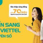 Viettel chuyển mạng giữ số ngay tại nhà cho khách hàng