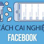Làm thế nào để cai nghiện Facebook?
